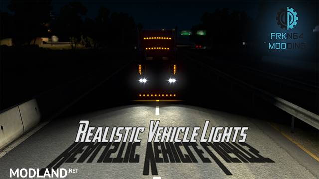 Realistic Vehicle Lights v 3.1 for ATS