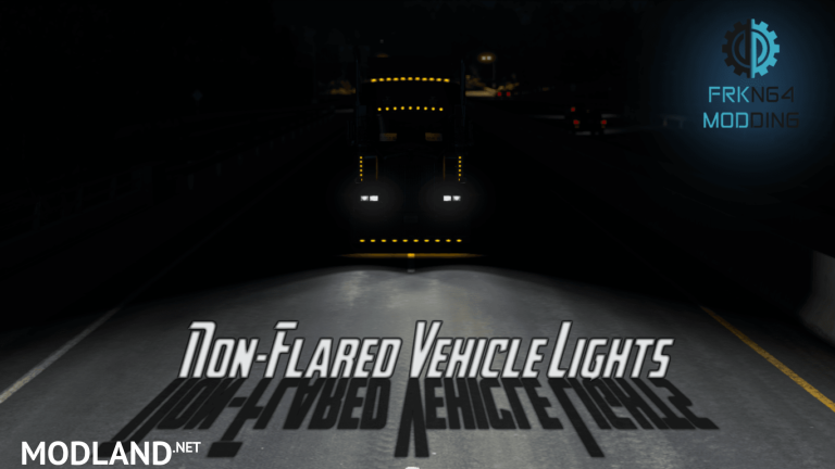 Non-Flared Vehicle Lights Mod