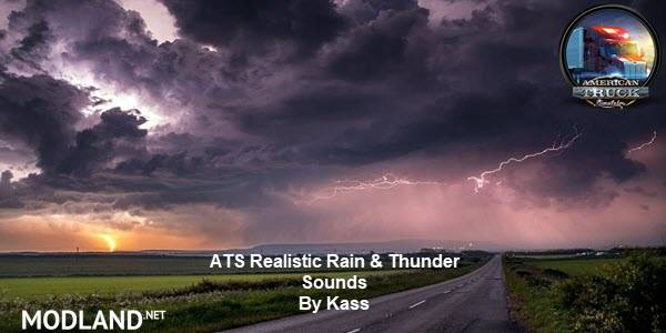 Realistic Rain & Thunder Sounds V2.3 ATS 1.38