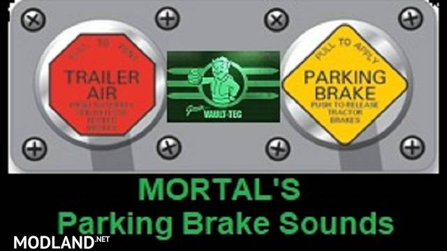 MORTAL'S Parking Brake Sounds v 1.0 ATS & ETS2