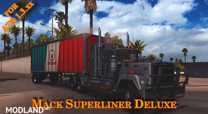 Mack Superliner Deluxe for ATS 1.3.x (by H.Trucker)
