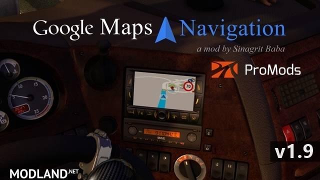 Google Maps Navigation for ProMods v 1 9 mod for ETS 2