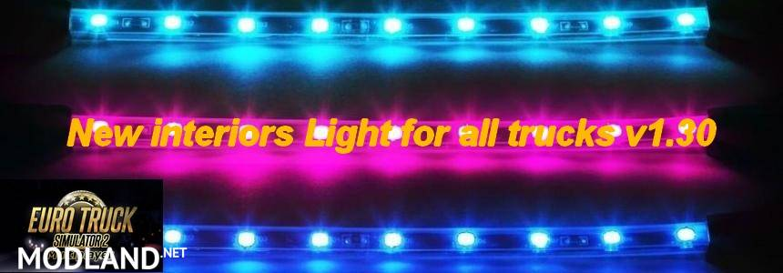 New interiors light for all trucks mod for ets 2 for Interior neon lights for trucks
