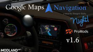 Google Maps Navigation Night Version for ProMods v1.6