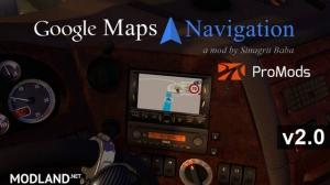 ETS 2 - Google Maps Navigation for ProMods v 2.0