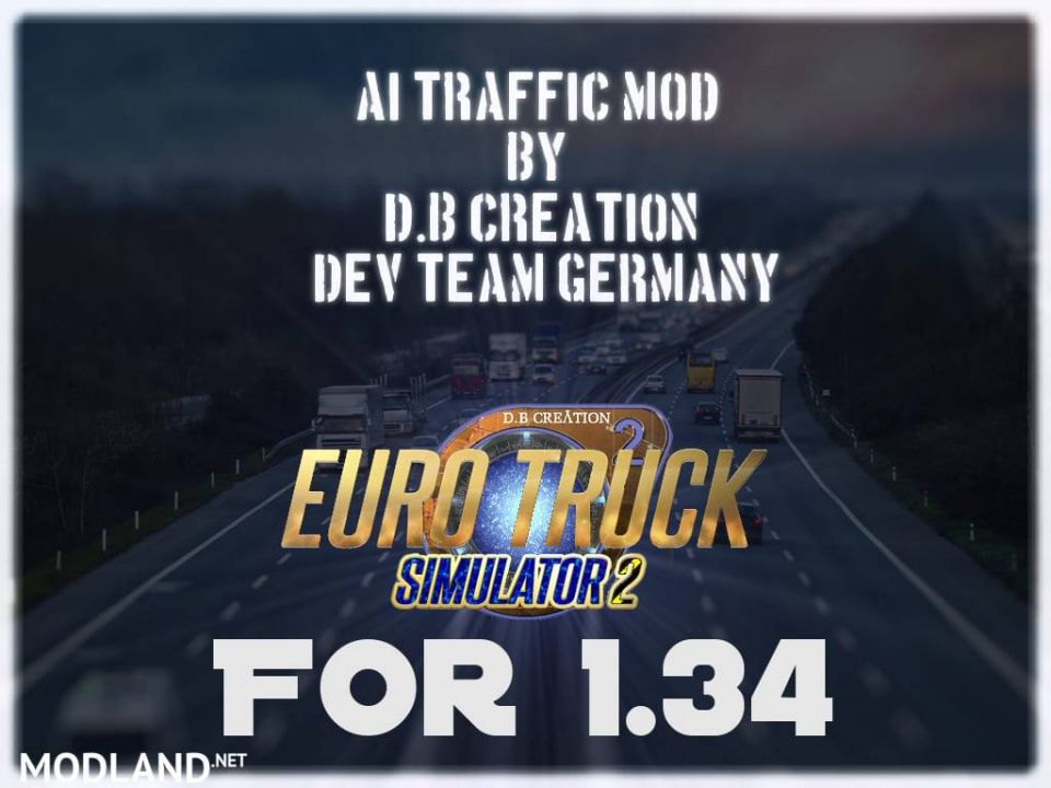 """D.B Creation's """"AI Traffic Mods"""" for 1.34 (Last Updates for this Version)"""