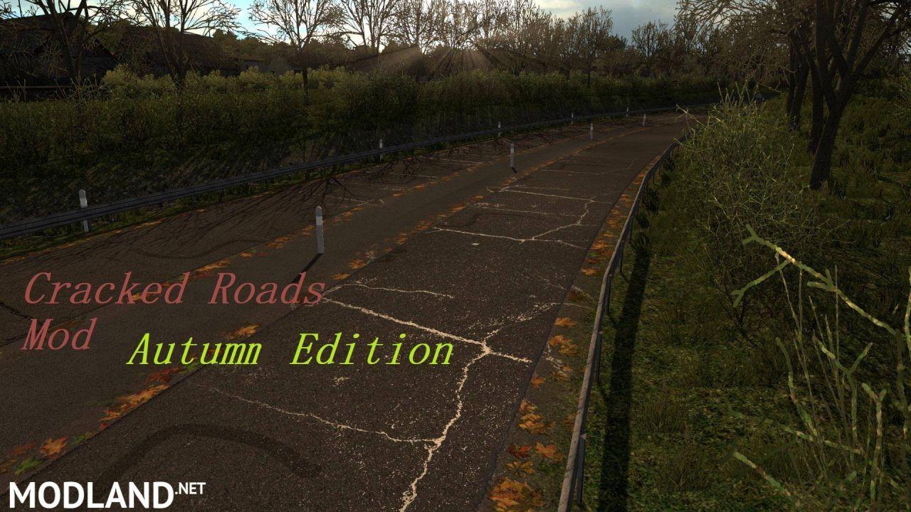 Cracked Roads Mod Autumn Edition