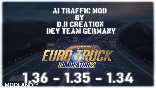 """D.B Creation's """"AI Traffic Mods"""" for 1.36 (Last Updates for this Version)"""
