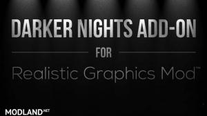 Darker Nights Add-on v 1.3 for Realistic Graphics Mod , 1 photo