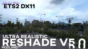 ETS2 – TRUE DX11 – Johndoe Sickx ReShade v 5.0 – ELMEJOR - External Download image