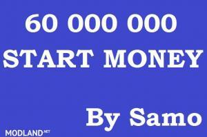 60 000 000 Start Money by Samo
