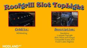 Roofgrill slot TopLight scania 2016 v 1.0, 1 photo