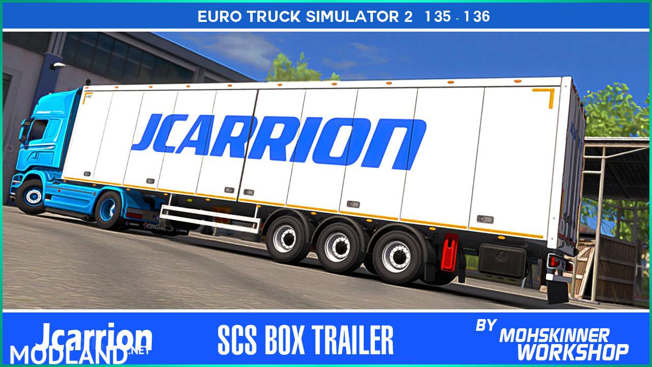 [1.36] MohSkinner Workshop - Scs Trailer - Jcarrion
