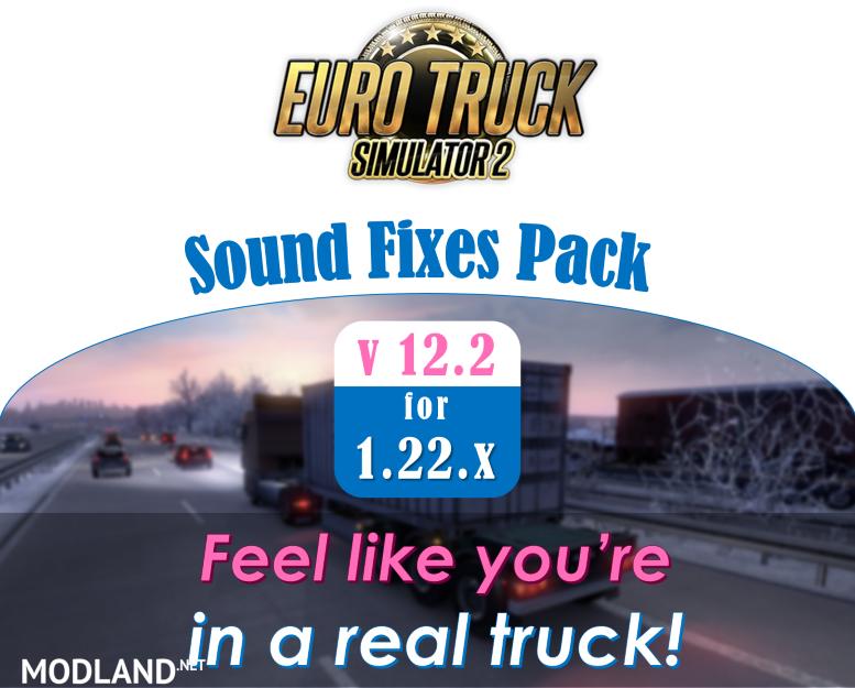 Sound Fixes Pack V 12.2 Mod For ETS 2