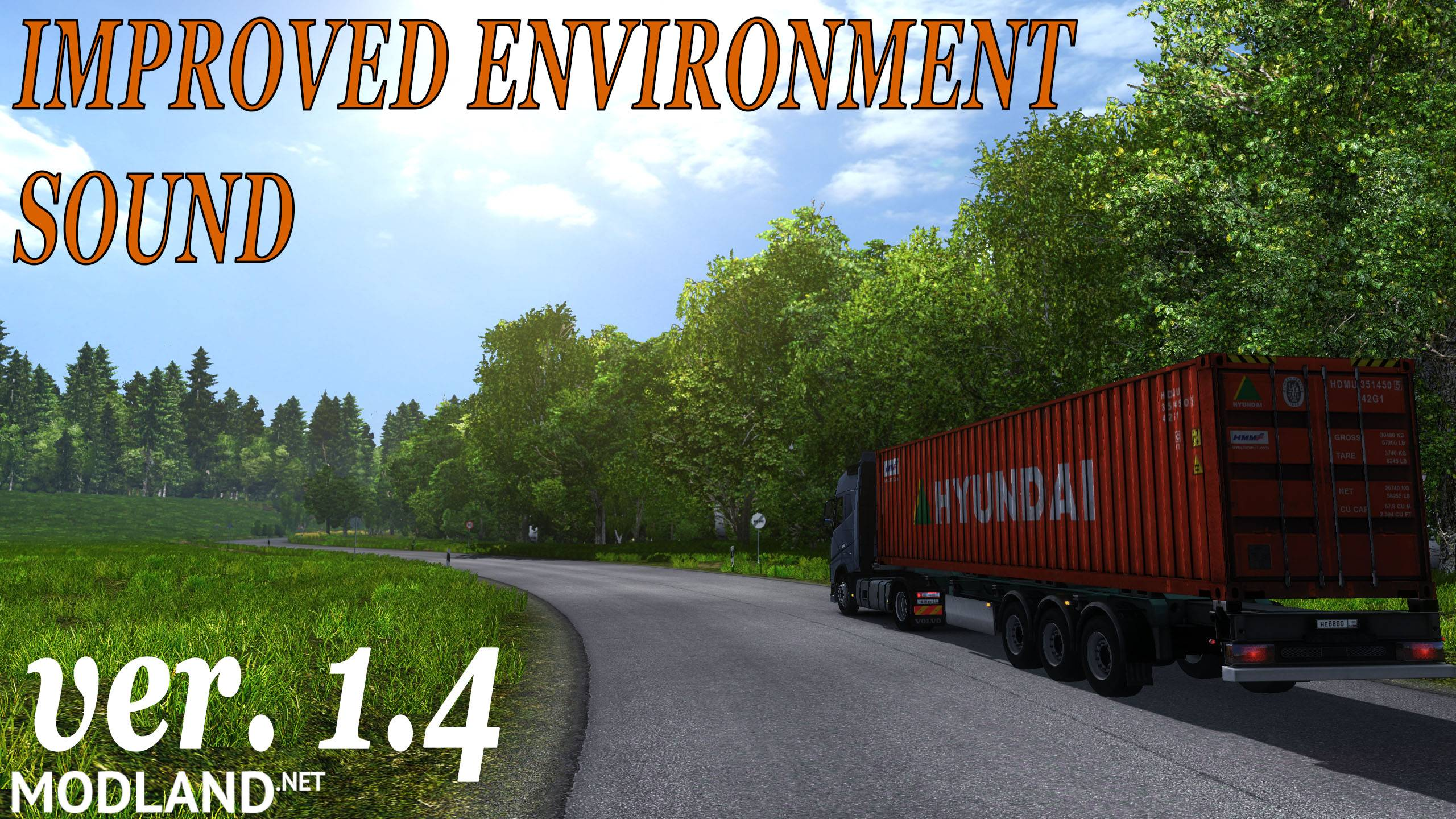 Improved Environment Sound Ver. 1.4 Mod For ETS 2