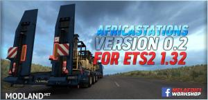 AfricaStations Version 0.2 For ETS2 1.32 ATS 1.32