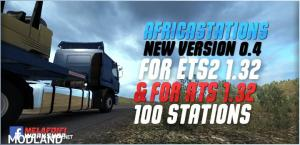 AfricaStations Version 0.4 For ETS2 1.32 ATS 1.32
