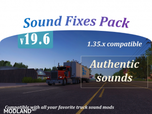 Sound Fixes Pack v19.6 ETS2 1.35, 1 photo