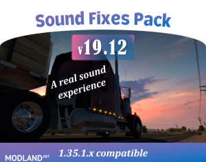 Sound Fixes Pack v 19.12 ETS2 1.35.1, 1 photo