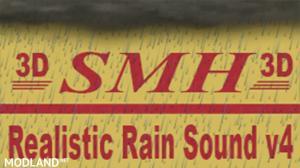 3D ASMR Rain Sound Mod v 4 - All Game Versions