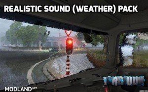 Realistic Sound (Weather) Pack