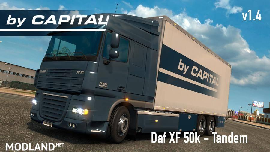 Daf XF 50k Tandem – by Capital v 1.4 mod for ETS 2