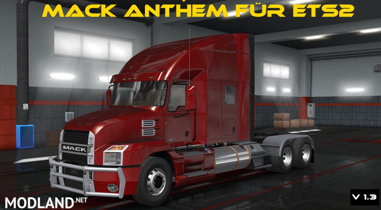 Mack Anthem v 1.3 (for ETS2 v1.32)