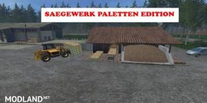 Saegewerk Pallets Edition v 1.0 , 3 photo