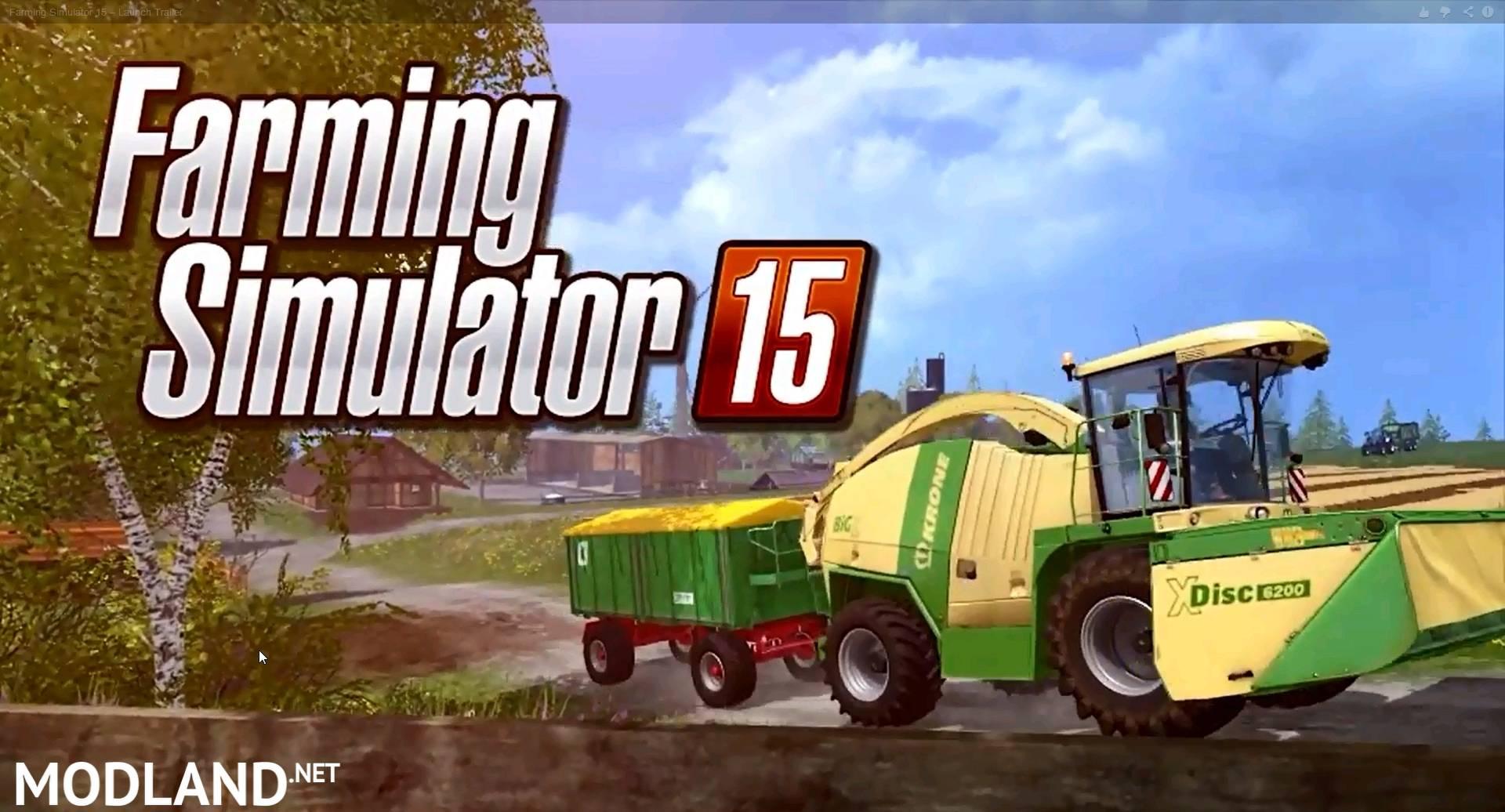 farming simulator 2015 launch trailer mod for farming. Black Bedroom Furniture Sets. Home Design Ideas