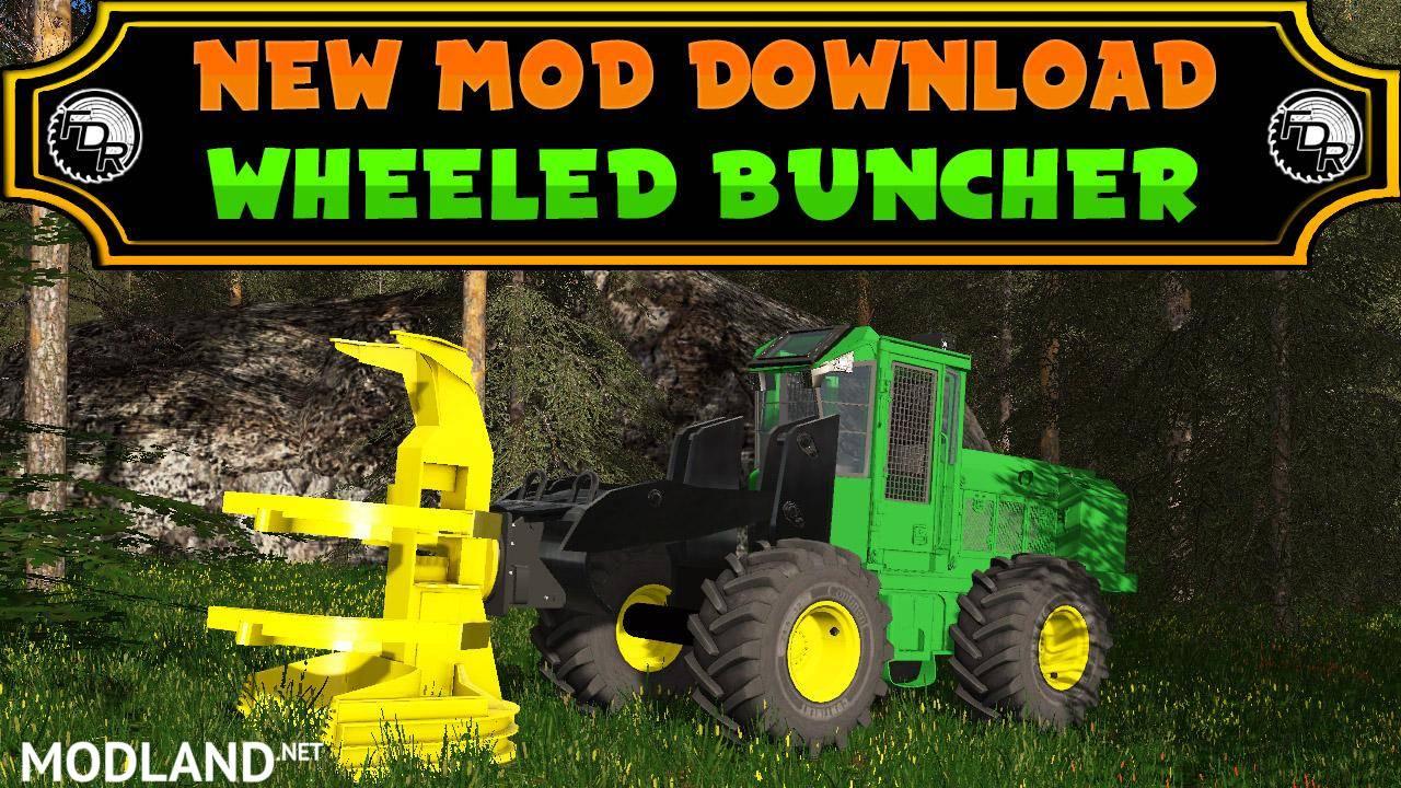 FDR Logging - Wheeled Feller Buncher