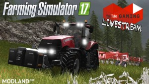 Farming Simulator 17 Preview Stream!