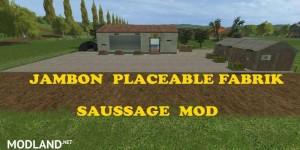 Placeable Jambon factory v 1.0.0.5