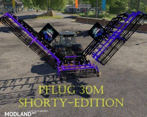 Plow 30m Shorty - Edition