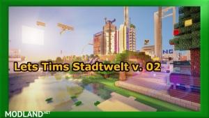Lets Tims World City v 0.2, 4 photo