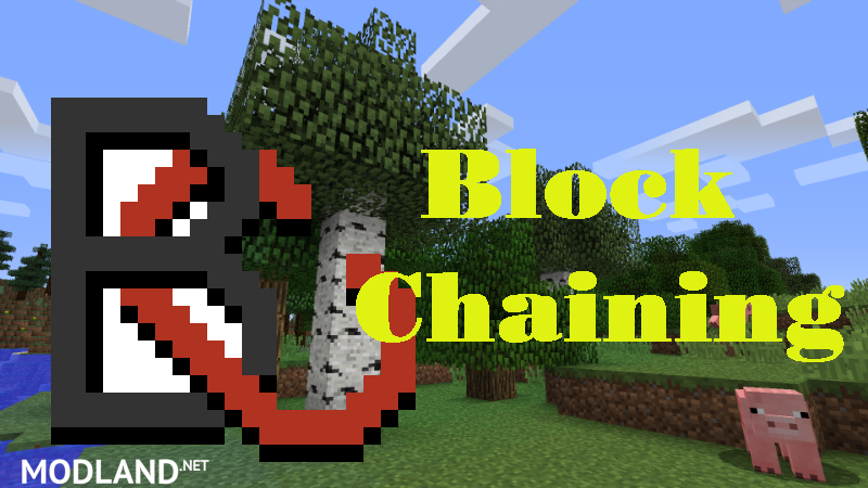 Block Chaining Mod 1.12