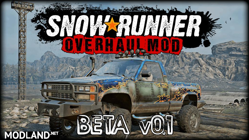 Snowrunner Overhaul Mod Beta v0.1 Mod